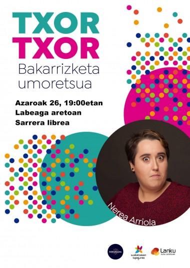 """""""Txor-txor"""" bakarrizketa Labeaga aretoan"""